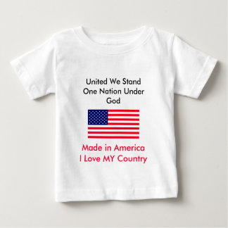 United We Stand One Nation Under God Baby T-Shirt