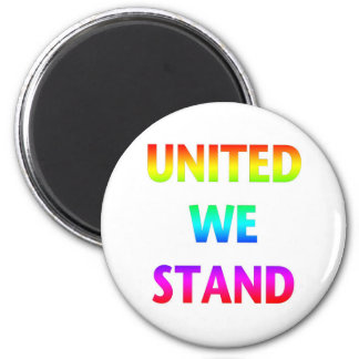 United We Stand Rainbow Magnet