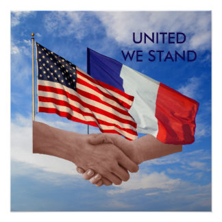 United We Stand USA & France Poster Paper