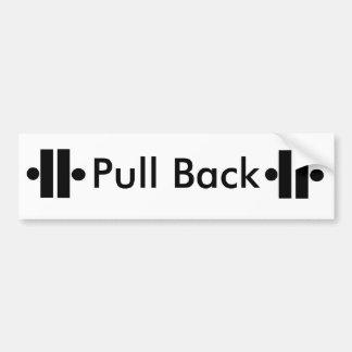 Unity2, Unity5, Unity5, Pull Back ! Bumper Sticker