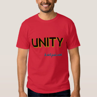 Unity It Ain't Just a Word T-shirt