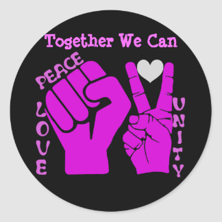 Unity,Love & Peace,Togetherness_ Classic Round Sticker