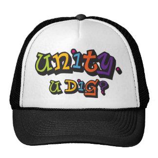 UNITY.  U DIG? TRUCKER HATS
