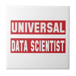 Universal Data scientist. Ceramic Tile