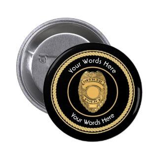 Universal de la insignia del oficial de policía pin redondo de 2 pulgadas