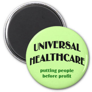Universal Health Care 2 Inch Round Magnet