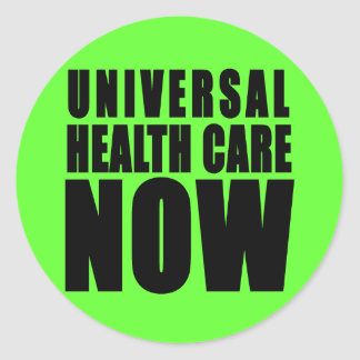 Universal Health Care Now Products Classic Round Sticker