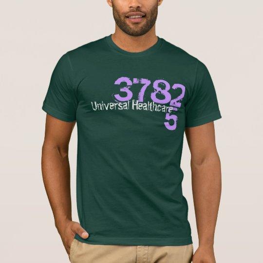 Universal Healthcare = Equality T-Shirt