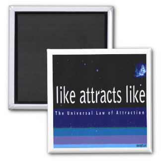 Universal Law of Attraction Magnet
