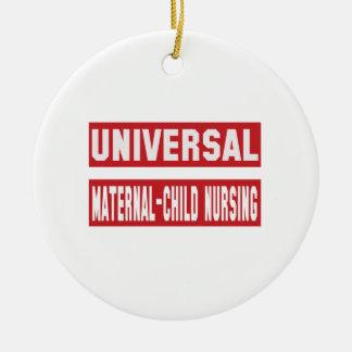 Universal Maternal-child nursing. Ceramic Ornament