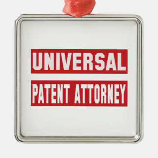 Universal Patent attorney. Metal Ornament