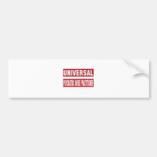 Universal Psychiatric Nurse Practitioner. Car Bumper Sticker