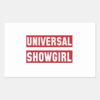 Universal Showgirl. Rectangular Sticker