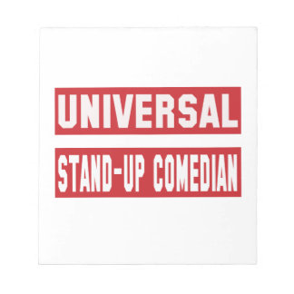Universal Stand-up comedian. Notepad