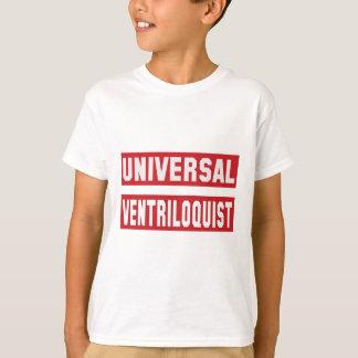 Universal Ventriloquist. T-Shirt