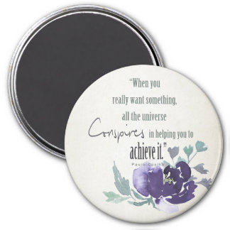 UNIVERSE CONSPIRES YOU TO ACHIEVE INK BLUE FLORAL MAGNET