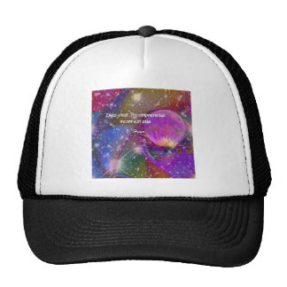Universe, Flower and Quote about god Trucker Hat