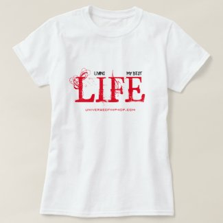 Universe of Hip Hop Best Life Ladies Collection T-Shirt