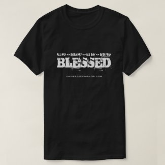 Universe of Hip Hop Blessed Collection T-Shirt