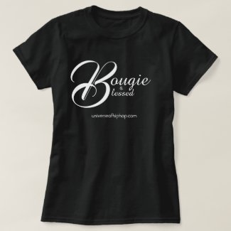 Universe of Hip Hop Bougie Blessed Collection T-Shirt