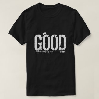 Universe of Hip Hop Good Man Tees Collection