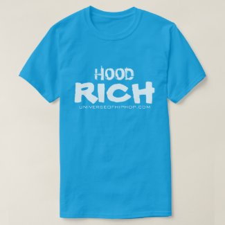 Universe of Hip Hop Hood Rich Collection T-Shirt
