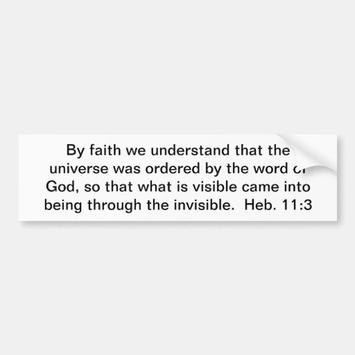 Universe Ordered by God Car Bumper Sticker