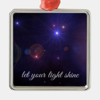 Universe Stars  Inspirational Quote Metal Ornament