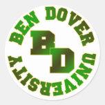 Universidad de Ben Dover Pegatina Redonda