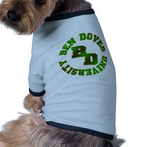 Universidad de Ben Dover Ropa De Perro