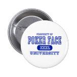 Universidad de la cara de póker pin