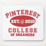 Universidad de Pinterest de soñadores Tapete De Ratones