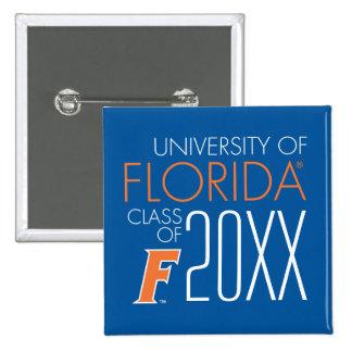 Universidad del año de la clase de la Florida Pin Cuadrado