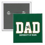 Universidad del papá de Miami Pin Cuadrado