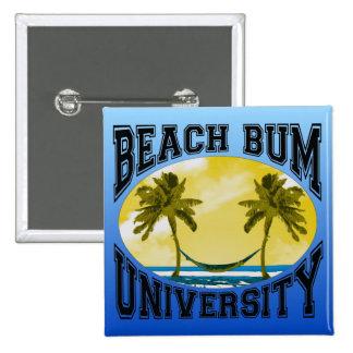 Universidad del vago de la playa chapa cuadrada 5 cm