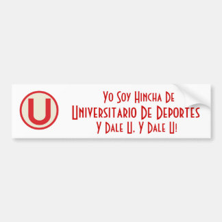 universitario, Yo Soy Hincha De, Universitario ... Bumper Sticker