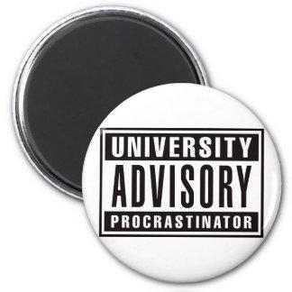 University Advisory Procrastinator 2 Inch Round Magnet