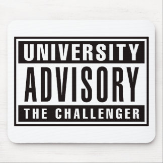 University Advisory The Challenger Mouse Pad