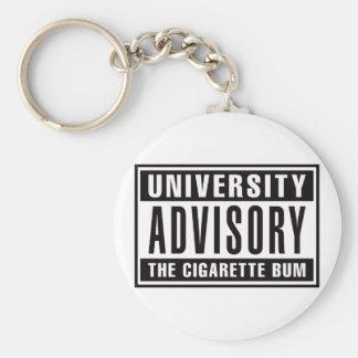 University Advisory The Cigarette Bum Keychain