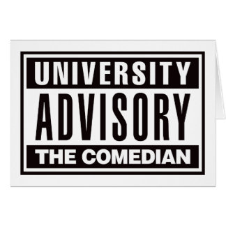 University Advisory The Comedian Card