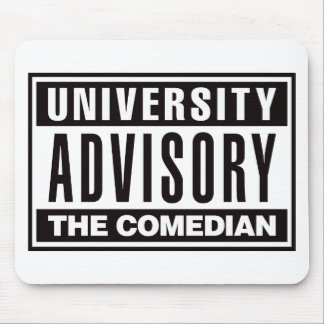 University Advisory The Comedian Mouse Pad