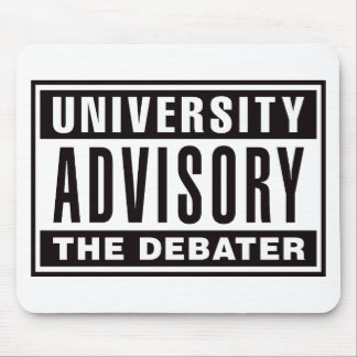 University Advisory The Debater Mouse Pad
