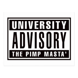 University Advisory The Pimp Masta Postcard
