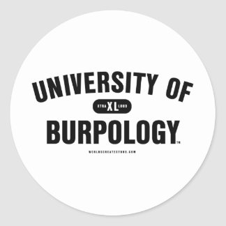 University of Burpology Classic Round Sticker