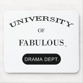 University of Fabulous (Drama Dept.) Mouse Pad