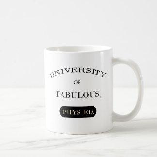 University of Fabulous (Phys. Ed.) Coffee Mug