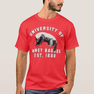University of Honey Badger T-Shirt