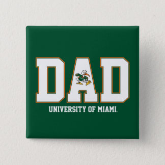 University of Miami Dad Pinback Button