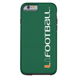 University of Miami Football Mark Tough iPhone 6 Case