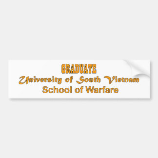 University Of South Vietnam - School of Warfare Bumper Sticker